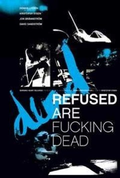 REFUSED - REFUSE ARE FUCKING DEAD (DVD)