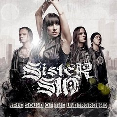Sister Sin - True Sound of the Underground - comprar online