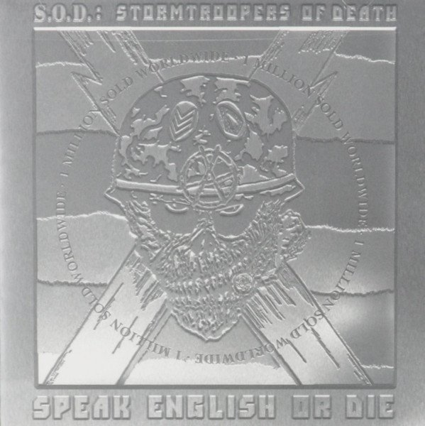 S.O.D.: Stormtroopers of Death - Speak English or Die