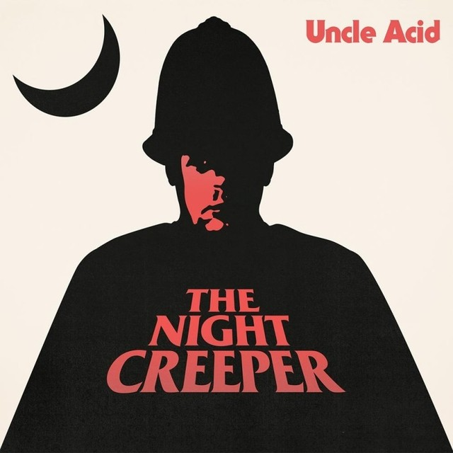 Uncle Acid and the Deadbeats - Night Creeper