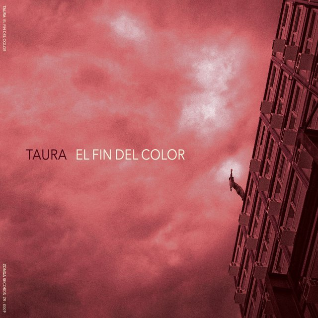 Taura - El Fin del Color LP