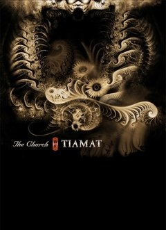 Tiamat - The Church of Tiamat