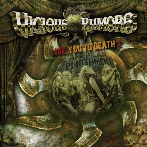 VICIOUS RUMORS - Live you to death 2 American punishment