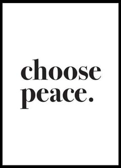 CHOOSE PEACE - EMOTY