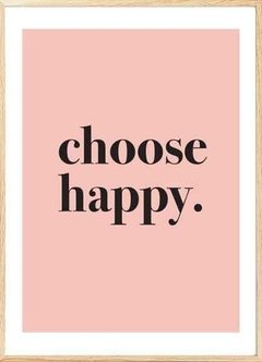 CHOOSE HAPPY - EMOTY