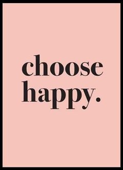 CHOOSE HAPPY - comprar online