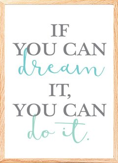 "(58) CUADRO ""IF YOU CAN DREAM IT"" - comprar online"