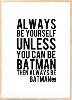 "CUADRO ""ALWAYS BE YOURSELF"" en internet"
