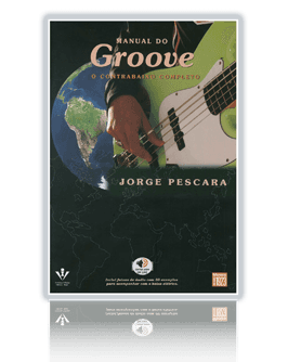 Manual do Groove - o contrabaixo completo