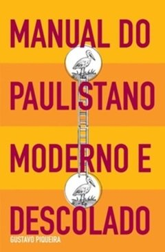 MANUAL DO PAULISTANO MODERNO E DESCOLADO