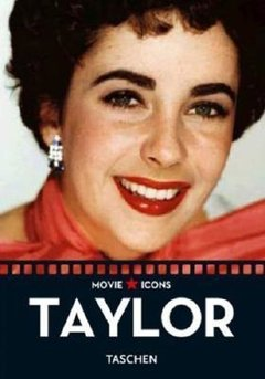 ELIZABETH TAYLOR - MOVIE ICONS
