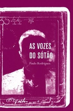 AS VOZES DO SÓTÃO