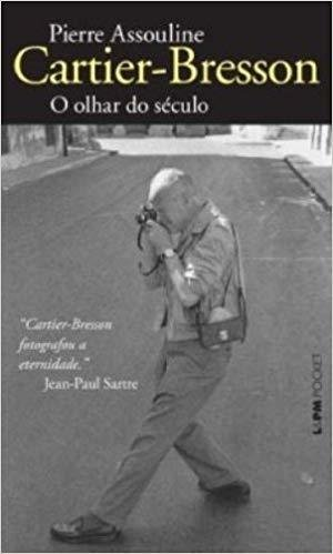 CARTIER-BRESSON: O OLHAR DO SÉCULO