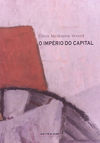 O IMPERIO DO CAPITAL