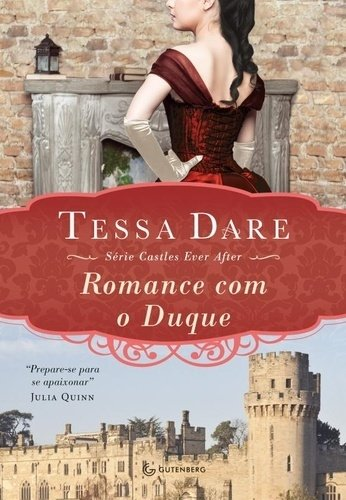ROMANCE COM O DUQUE - Série Castles Ever After