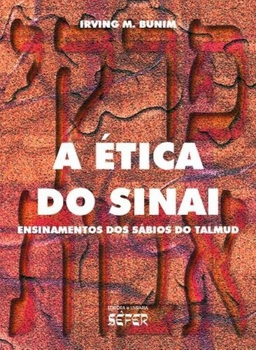 ETICA DO SINAI, A