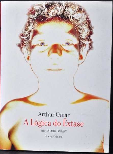 A LÓGICA DO ÊXTASE