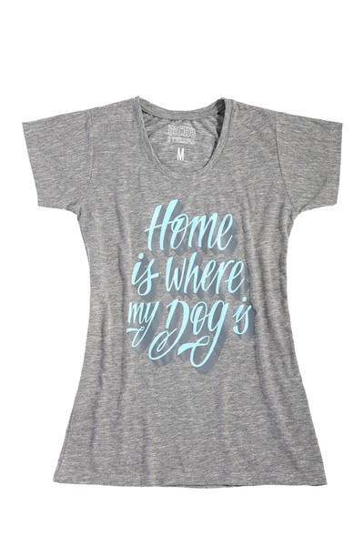 Baby Look - Home is where my dog Is