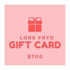 GIFT CARD LORE FRYD $700
