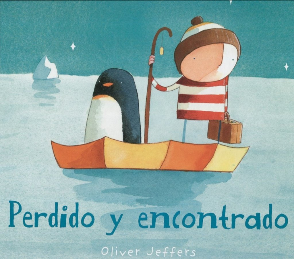 Perdido y encontrado - Oliver Jeffers - FCE