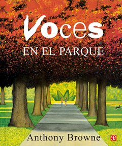Voces en el parque - Anthony Browne - FCE