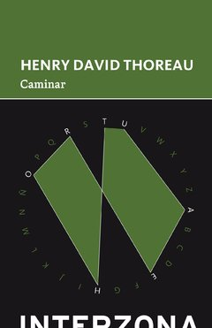 Caminar	- Henry David Thoreau - Interzona