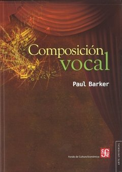 Composición Vocal - Paul Barker