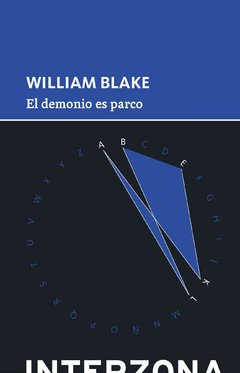 El demonio es parco - William Blake - Interzona