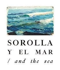 Sorolla y el mar / and the sea - Sorolla - La fabrica