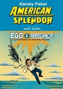 Ego y arrogancia - Harvey Pekar - Gallo Nero