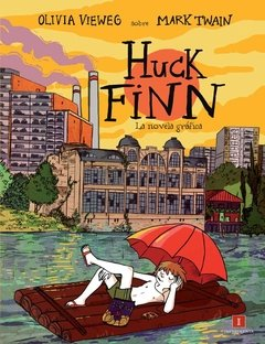 Huck Finn - Olivia Vieweg - Impedimenta
