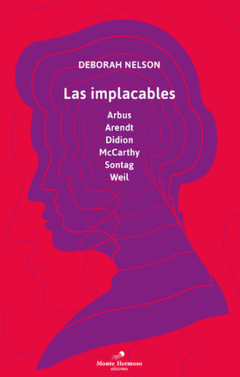 LAS IMPLACABLES - DEBORAH NELSON - MONTE HERMOSO