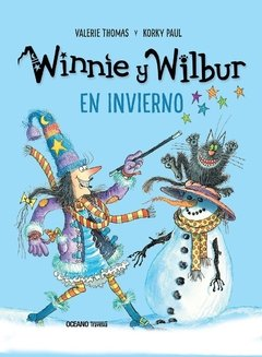 WINNIE Y WILBUR: EN INVIERNO - Valerie Thomas/Korky Paul - OCEANO TRAVESIA