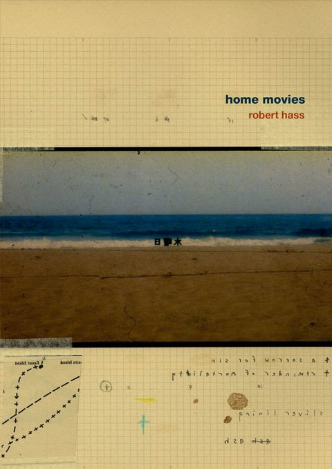 Home movies - Robert Hass - Zindo y Gafuri