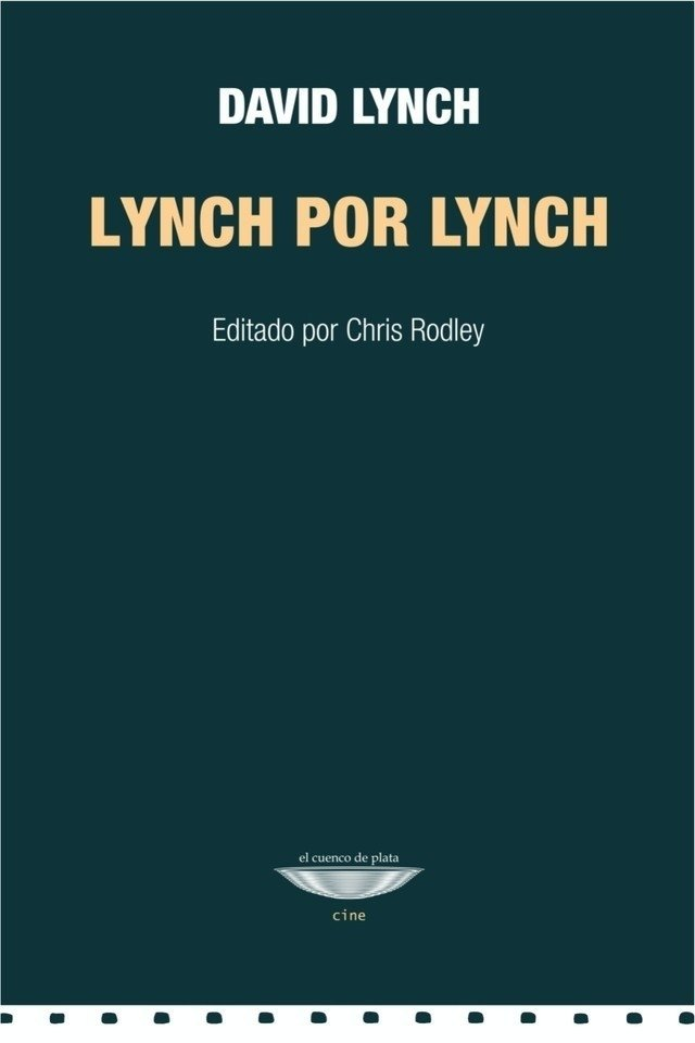 Lynch por Lynch - David Lynch - El cuenco de plata