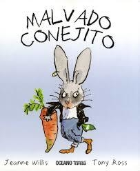 Malvado Conejito - Jeanne Willis / Tony Ross - OCEANO TRAVESIA