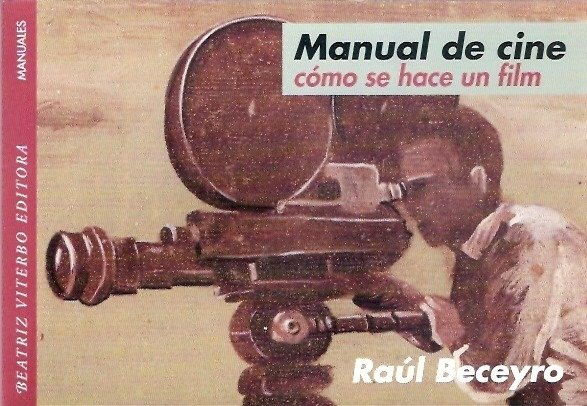 Manual De Cine - Beceyro Raul - Beatriz Viterbo