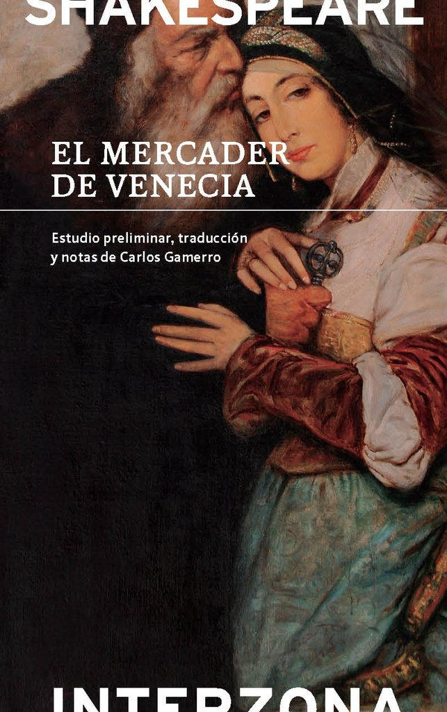 El mercader de Venecia - William Shakespeare - Interzona