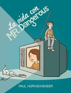 La vida con Mr. Dangerous, Paul Horsnschemeier