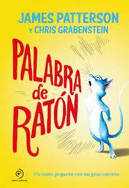 PALABRA DE RATÓN - JAMES PATTERSON/ CHRIS GRABENSTEIN - Duomo