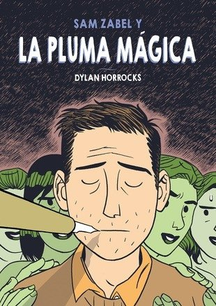 Sam Zabel y la pluma mágica, Dylan Horrocks