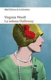 LA SEÑORA DALLOWAY - Virginia Woolf - Akal