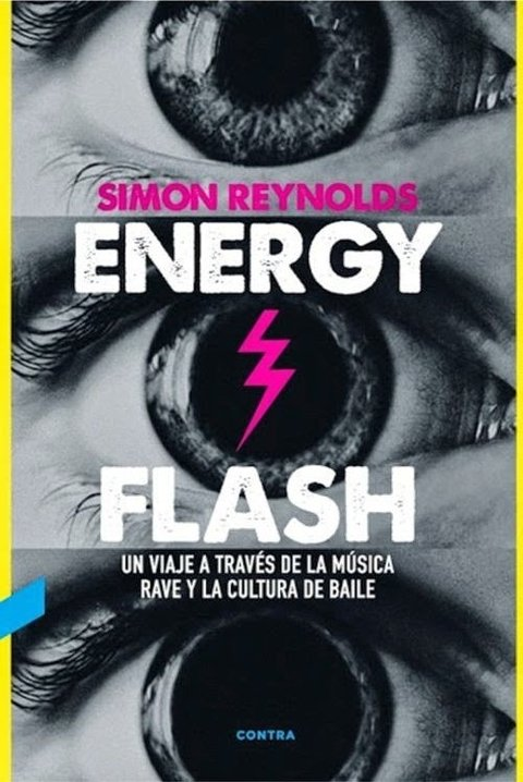 Energy Flash - Simon Reynolds - Contra
