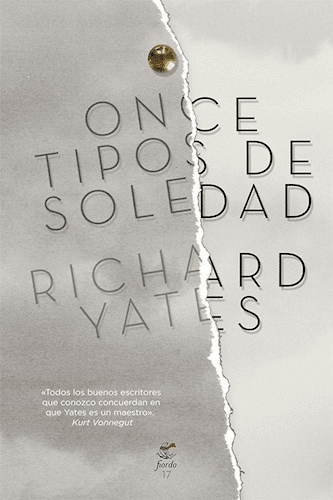 Once tipos de soledad - Richard Yates - Fiordo editorial