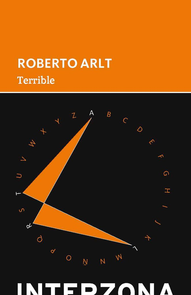 Terrible - Roberto Arlt - Interzona