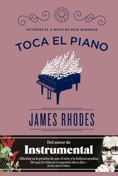 Toca el piano - James Rhodes - Blackie Books