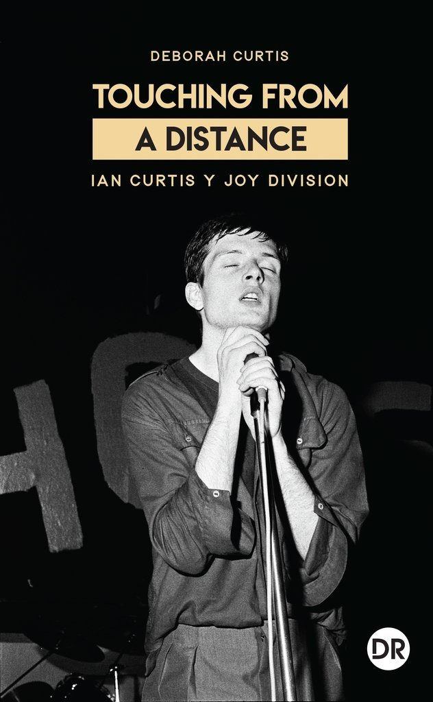 Touching from a distance - Ian Curtis y Joy Division - Dobra Robota