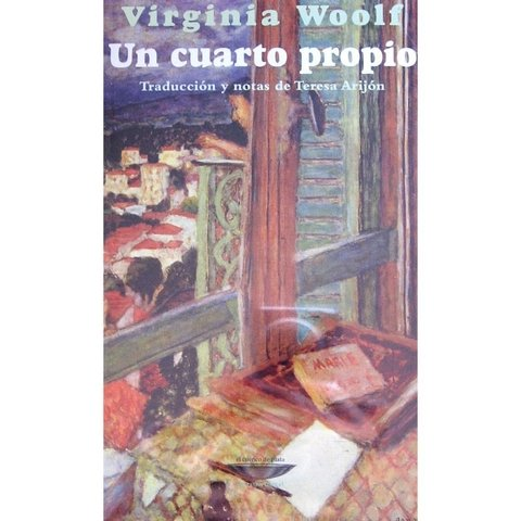 Un cuarto propio - Virginia Woolf - Cuenco de Plata
