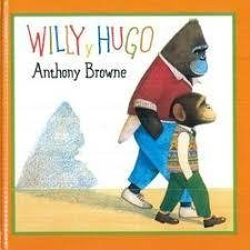 Willy y Hugo - Anthony Browne - FCE