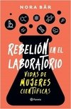 Rebelión en el laboratorio